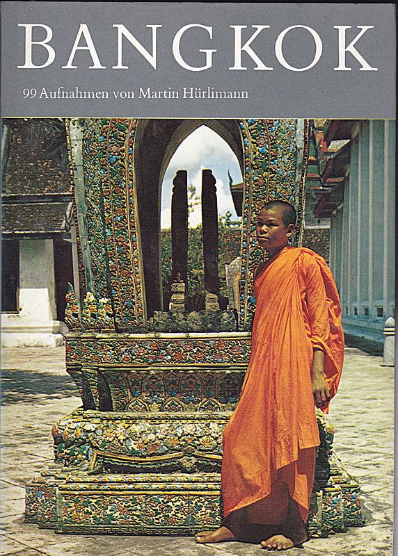 Hürlimann, Martin Bankok. 99 Aufnahmen von Martin Hürlimann