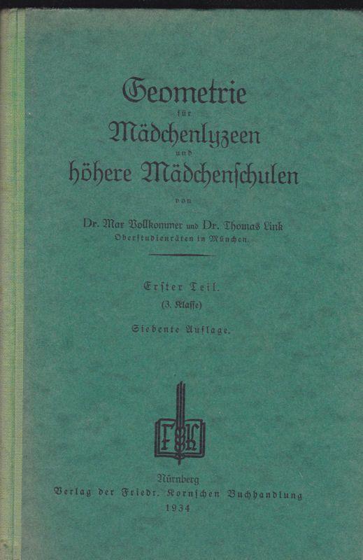 Vollkommer, Max & Link, Thomas Geometrie für Mädchenlyzeen und höhere Mädchenschulen Teil 1