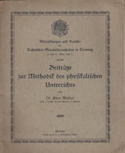 Müller, Otto Beiträge zur Methodik des physikalischen Unterrichts
