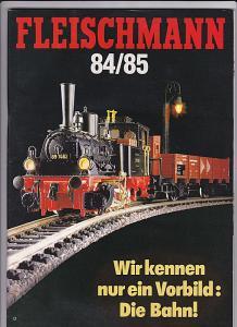 Fleischmann, Gebr. (Hrsg.) Fleischmann Katalog 84/85