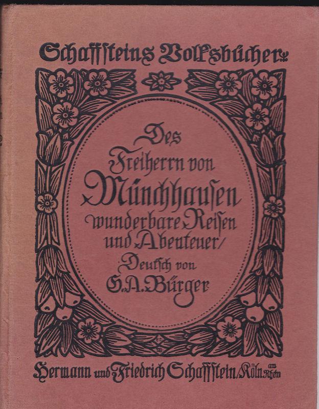 Bürger, Gottfried August (neu erzählt von) Des Freiherrn von Münchhausen wunderbare Reisen und Abenteuer zu Wasser und zu Lande, wie er dieselben bei einer Flasche im Zirkel seiner Freunde selbst zu erzählen pflegte.