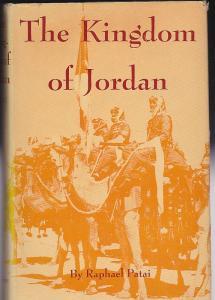 Patai, Raphael The Kingdom of Jordan