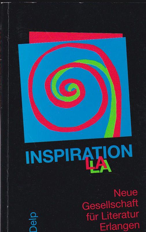 Neue Gesellschaft für Literatur Erlangen, 1976-1996 Inspiralation: 38 Autoren schreiben