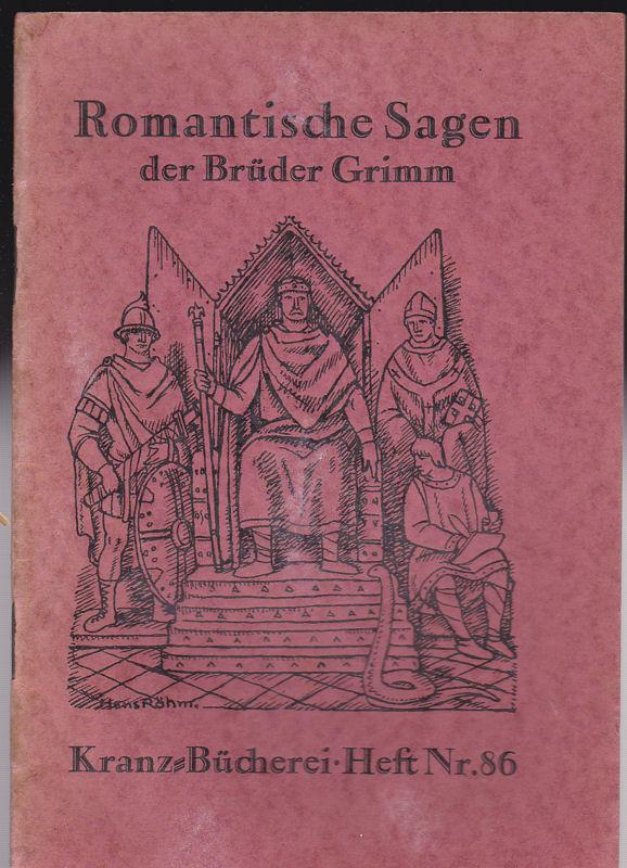 Gebrüder Grimm, Volkmann, Hans von (Bilder nach Federzeichnungen) Romantische Sagen der Brüder Grimm.