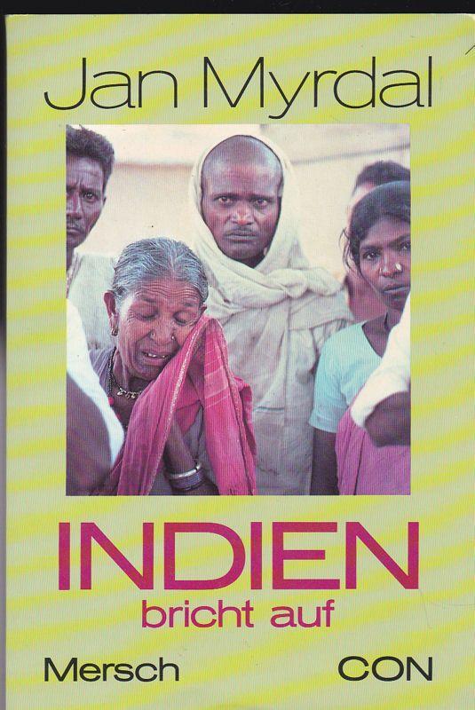 Myrdal, Jan Indien bricht auf