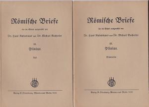 Rubenbauer, Hans und Bacherler, Michael (Hrsg) Römische Briefe für die Schule ausgewählt. Teil 3: Plinius. Text und Präparation