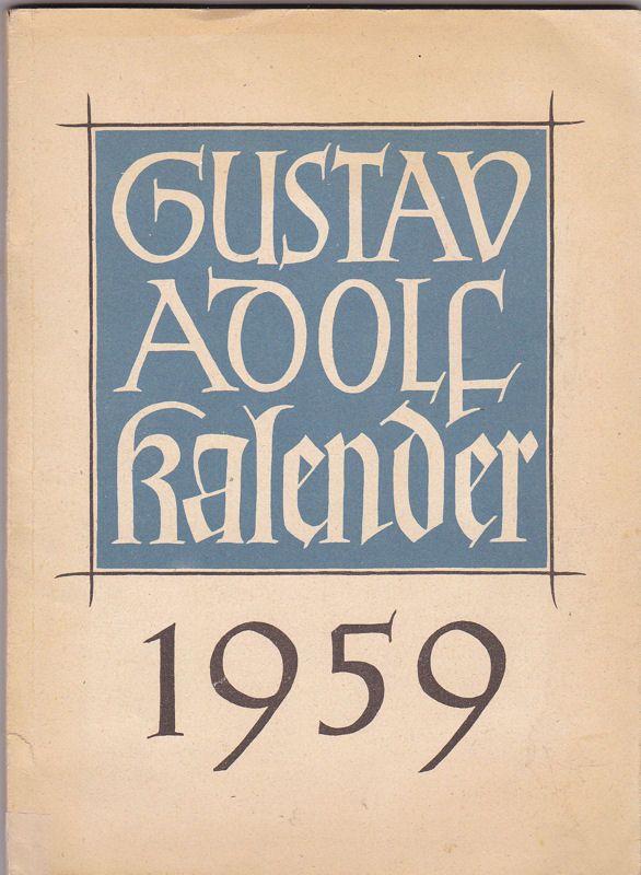 Schlier, Richard (Hrsg) Gustav Adolf Kalender 1959. 99. Jahrgang