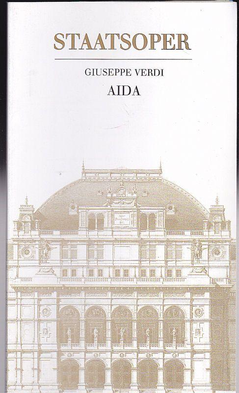 Wiener Staatsoper Giuseppe Verdi, Aida. Programmheft