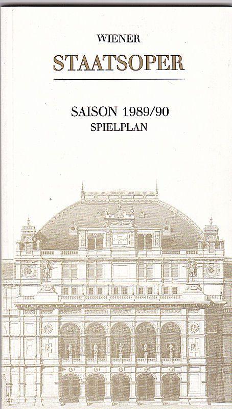 Wiener Staatsoper Saison 1989/ 90 Spielplan