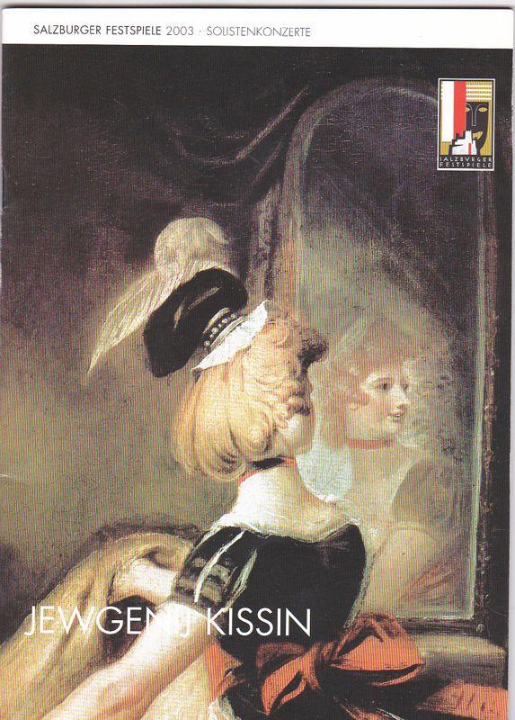 Salzburger Festspiele (Hrsg.) Programmheft: Salzburger Festspiele 2003 - Jewgenij Kissin