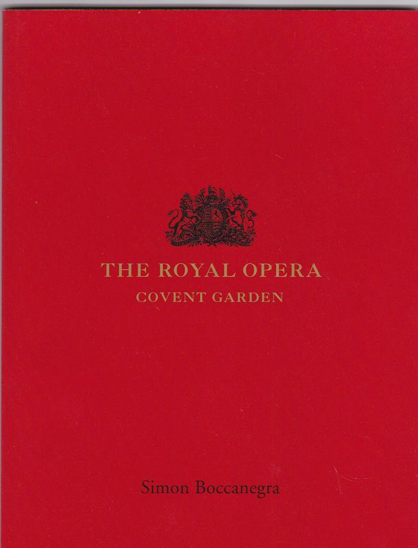 Royal Opera Covent Garden (Hrsg.) Programmheft: The Royal Opera Covent Garden presents: Simon Boccanegra 2003/2004