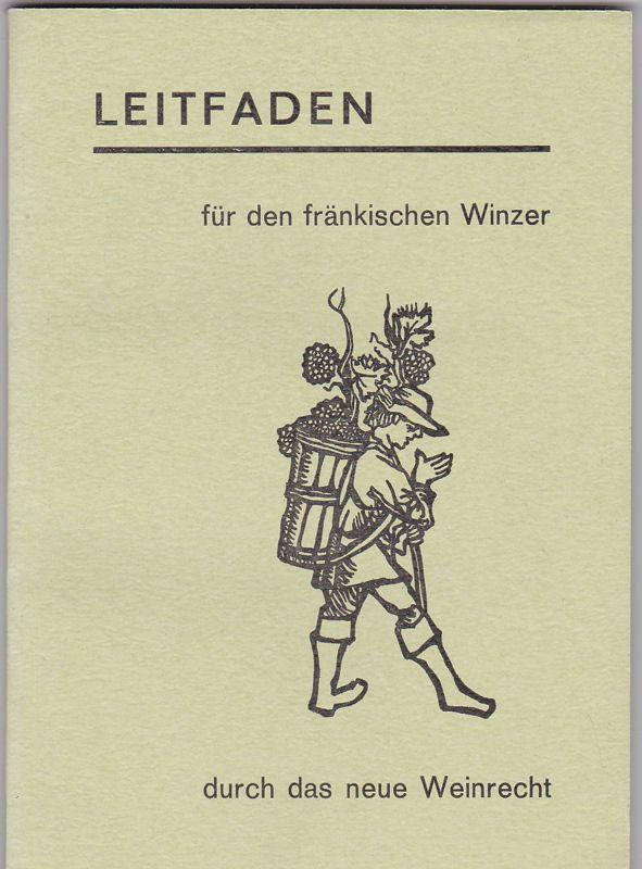Fränkischer Weinbauverband, Würzburg, e.V. (Hrsg) Leitfaden für den ...