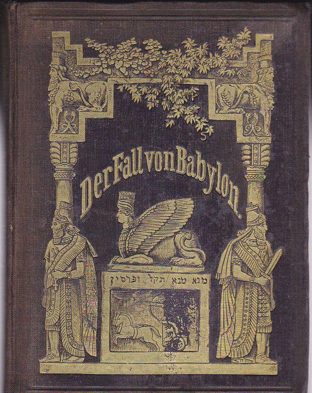 Böttger, Adolf Der Fall von Babylon. Ein Gedicht
