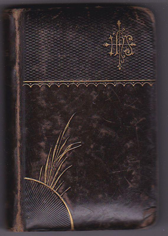 Landeskirche (Hrsg) Paradies der christlichen Seele. Vollständiges Andachtsbuch für Katholiken