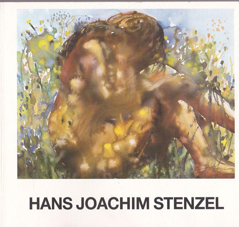 Stenzel, Hans Joachim Hans Joachim Stenzel. Aquarelle und Tuschen der neunziger Jahre zum 70. Geburtstag des Künstlers