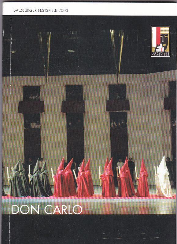 Salzburger Festspiele (Hrsg.) Programmheft: Salzburger Festspiele 2003 - Don Carlo (Guiseppe Verdi)