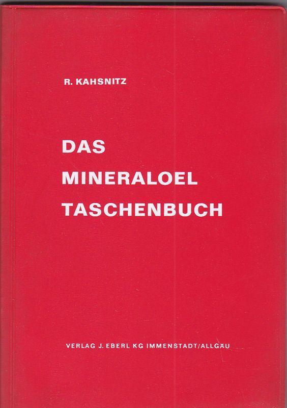Kahsnitz, R. Das Mineraloel Taschenbuch