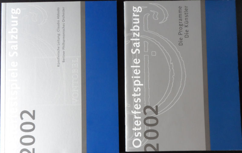 Vontonbel Holding, A.G. (Hrsg.) Osterfestspiele Salzburg 2002 : Programm / Die Programme, die Künstler