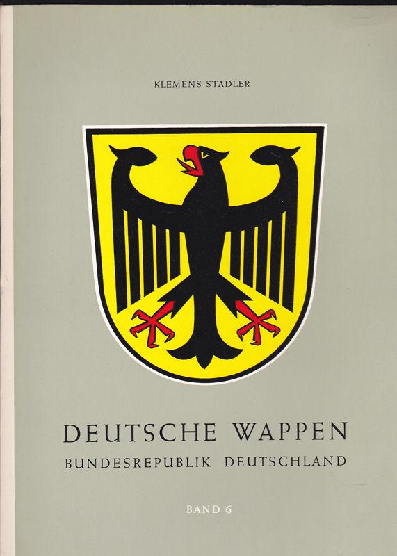 Stadler, Klemens Deutsche Wappen, Bundesrepublik, Band 6 : Die Gemeindewappen des Freistaates Bayern 2. Teil M-Z