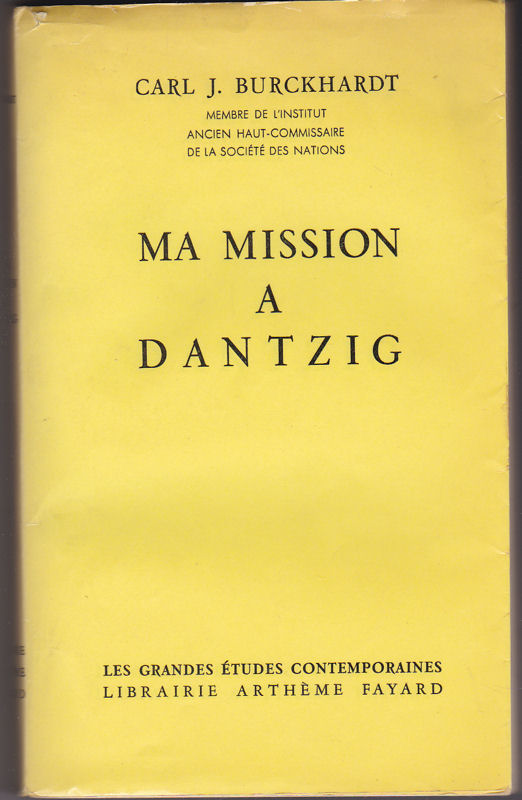 Bruckhardt, Carl J. Ma Mission à Dantzig