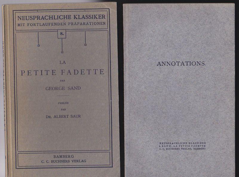 Sand, George (Autor) und Saur, Albert (Hrsg.) La Petite Fadette