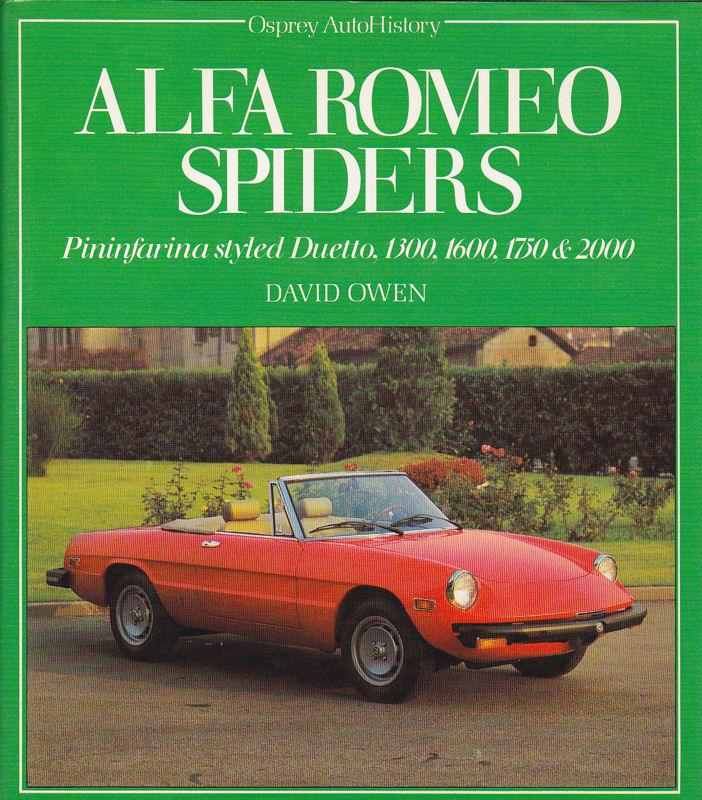 Owen, David Alfa Romeo Spiders. Pininfarina styled Duetto, 1300, 1600, 1750 & 2000