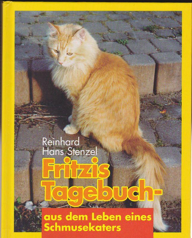 Stenzel, Reinhard Hans Fritzis Tagebuch- aus dem Leben eines Schmusekaters