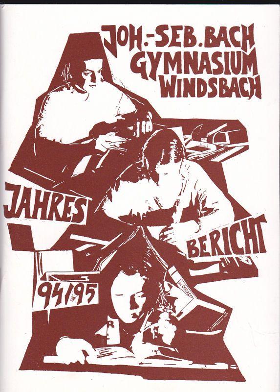 Joh.-Seb. Bach Gymnasium Windsbach. Jahresbericht 94/95