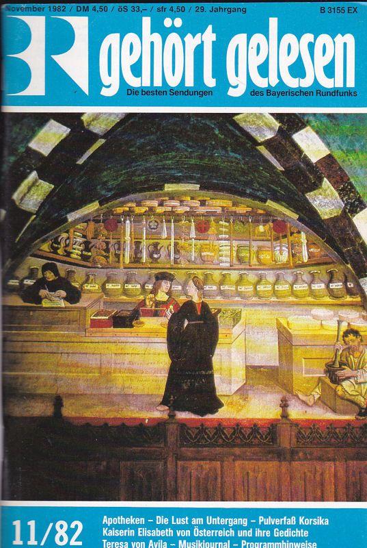 Bayerischer Rundfunk (Hrsg.) Gehört, gelesen, Die besten Sendungen des Bayerischen Rundfunks, November 1982 (29.Jahrgang)
