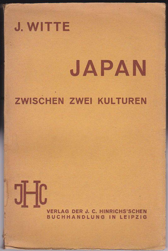 Witte, J. Japan zwischen zwei Kulturen