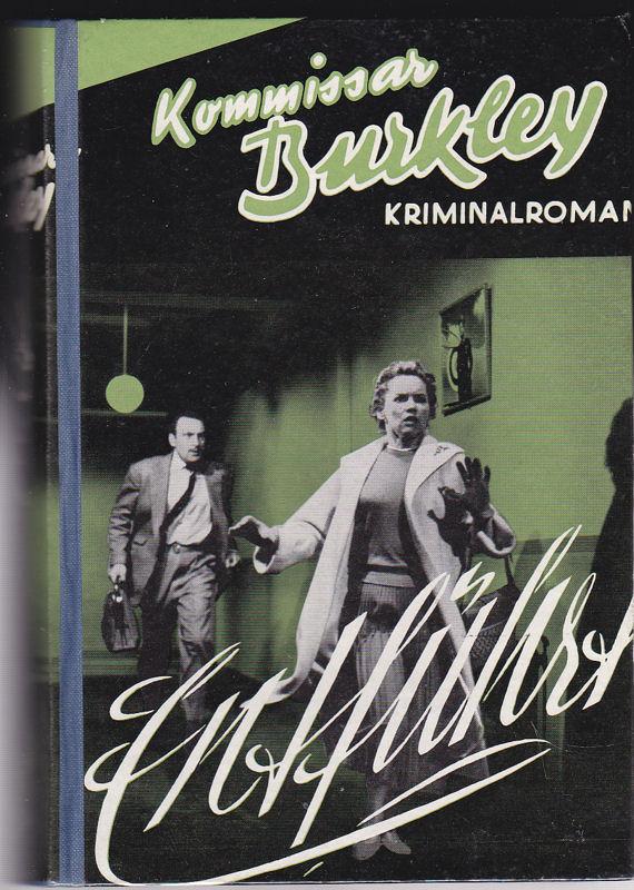 Kommisar Burkley Entführt. Kriminalroman