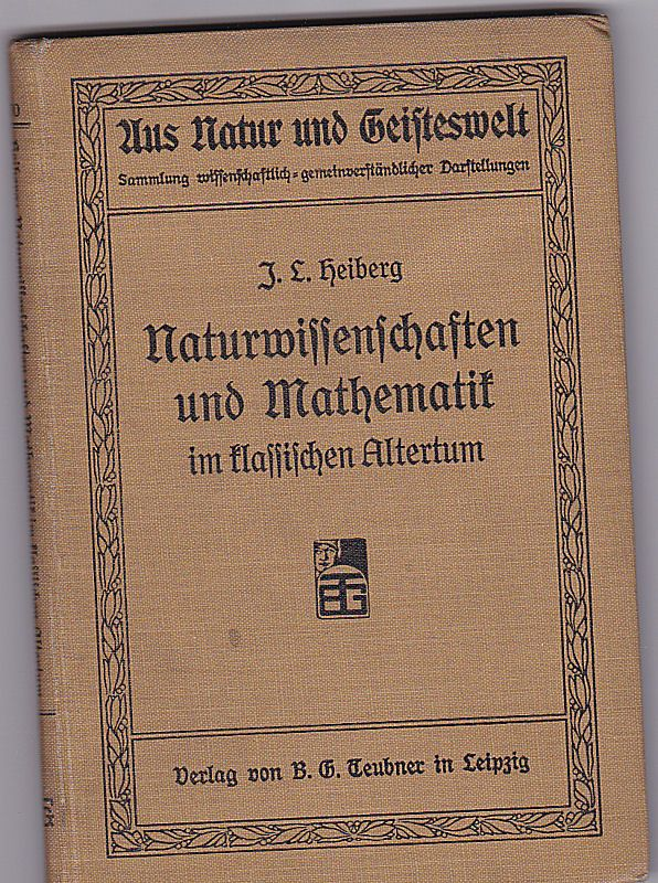 Heiberg, J.L. Naturwissenschaften und Mathematik im klassischen Altertum
