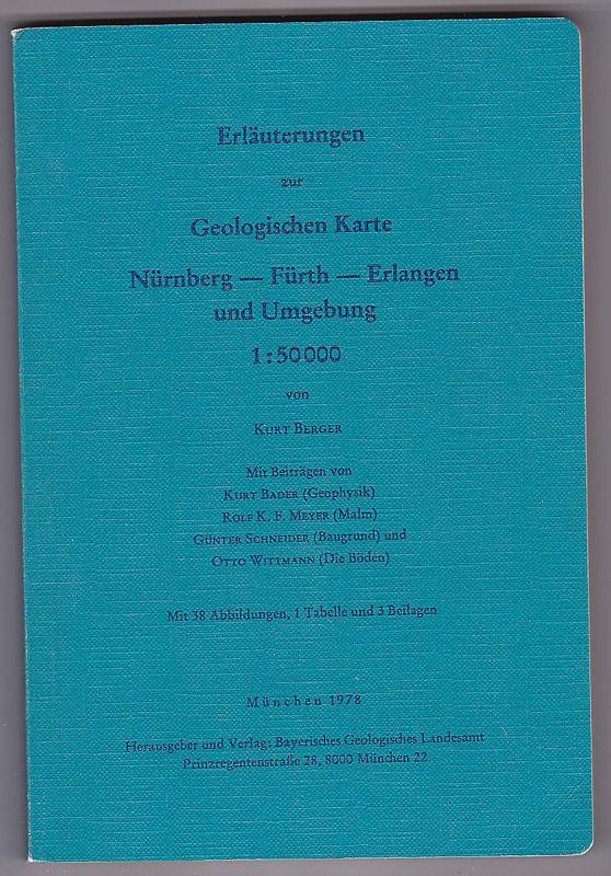 Berger, Kurt Erläuterungen zur Geologischen Karte Nürnberg-Fürth-Erlangen und Umgebung 1:50000