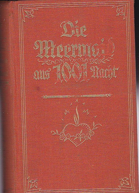 Barta, Erwin von (Illustrationen) Dschulnar, die Meermaid aus Tausend und eine Nacht
