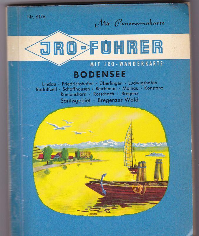 JRO (Hrsg.) JRO- Führer Bodensee mit JRO - Wanderkarte