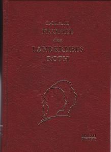 Linz, Helmut, Hofmann, S. und Mrkos, W. Profile des Landkreises Roth. Bürger unserer Zeit. Band II - 2005