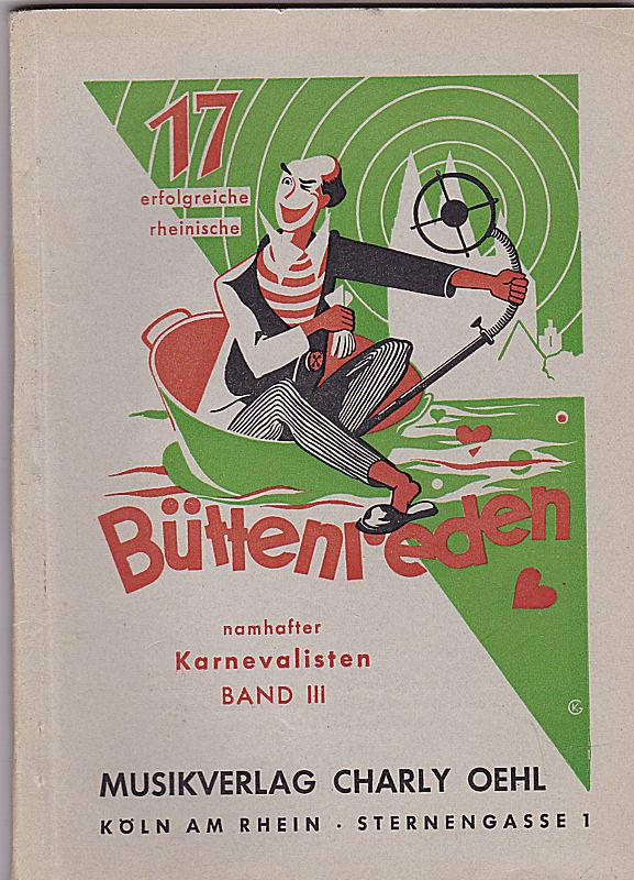 17 erfolgreiche rheinische Bütten-Reden namhafter Karnevalisten Band 3