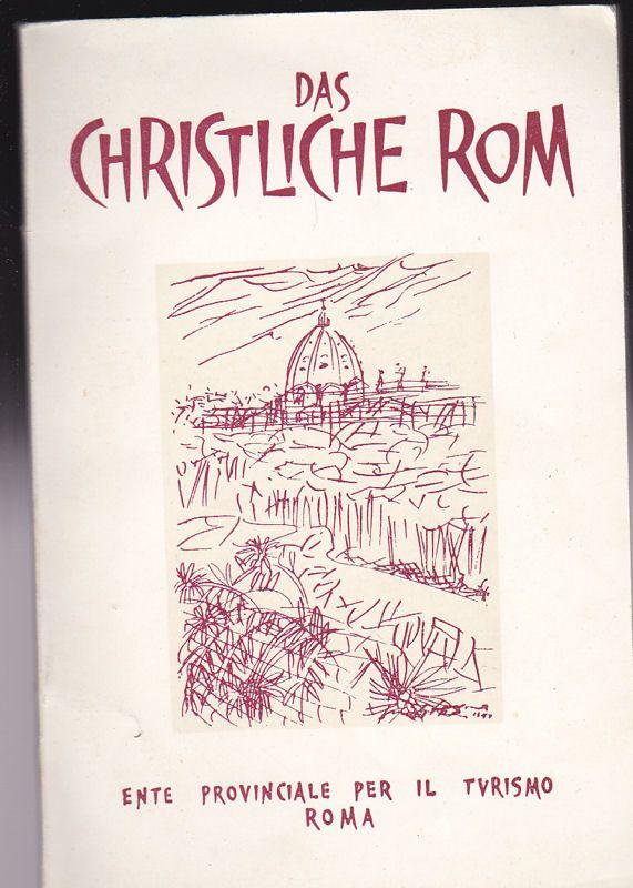 Gessi, Leone Das christliche Rom