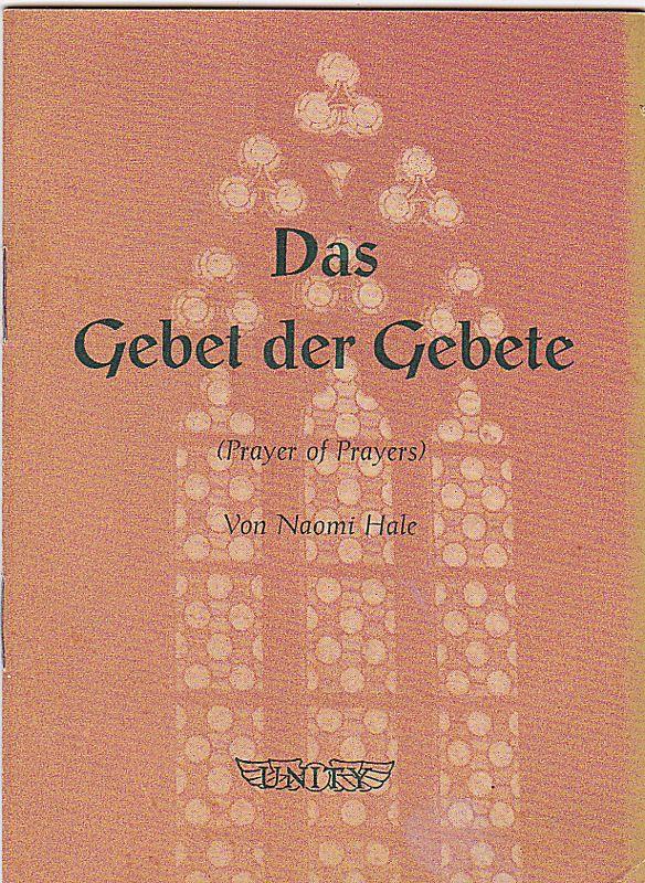 Hale, Naomi Das Gebet der Gebete (Prayer of Prayers)