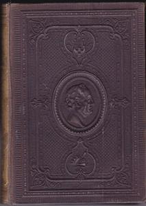 Goethe, Johann Wolfgang Goethe's sämmtliche Werke. Erste illustrirte Ausgabe Band 13-14 (apart)