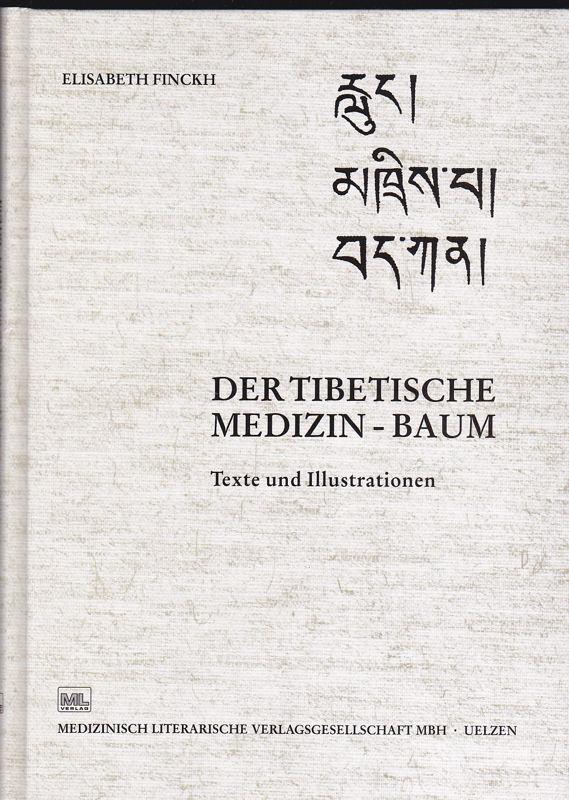 Finckh, Elisabeth Der tibetische Medizin-Baum. Texte und Illustrationen