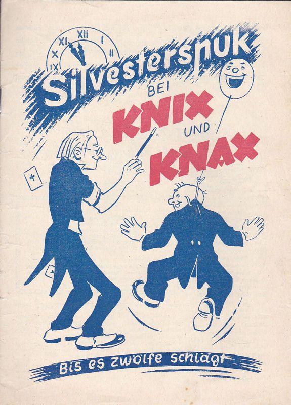 Verlag der Funk-Zeitung (Hrsg.) Silvesterspuk bei Knix und Knax. Bis es zwölfe schlägt