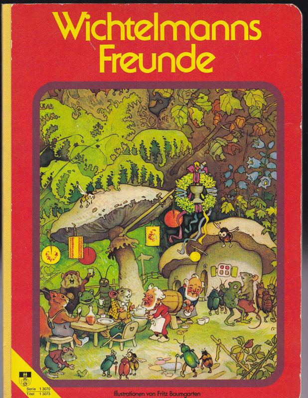 Baumgarten, Fritz (Illustrationen) Wichtelmanns Freunde