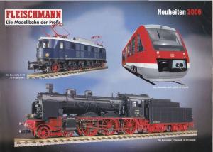 Fleischmann, Gebr. (Hrsg.) Fleischmann Neuheiten 2006