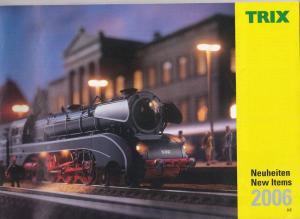 Trix, GmbH. (Hrsg.) Trix Neuheiten, New Items 2006