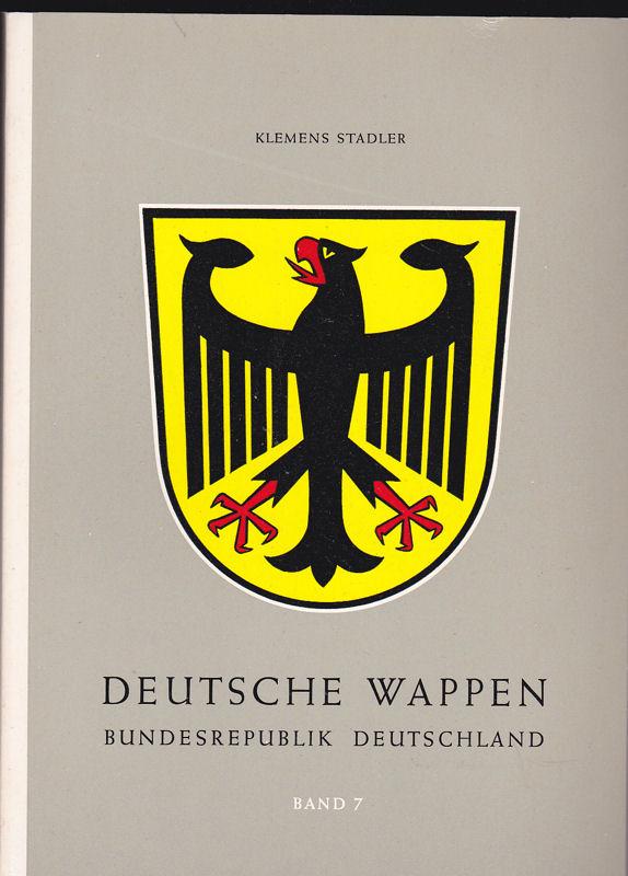 Stadler, Klemens Deutsche Wappen, Bundesrepublik, Band 7 : Die Gemeindewappen des Bundeslandes Nordrhein-Westfalen. Nachträge und Berichtigungen zu Band 1.