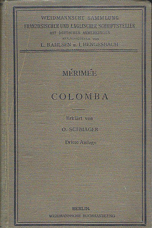 Schmager, Oskar Colomba par Prosper Mérimée. In gekürzter Fassung herausgegeben und erklärt