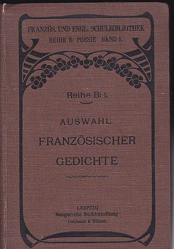 Gropp, Ernst und Hausknecht, Emil (Hrsg) Auswahl französischer Gedichte für den Schulgebrauch