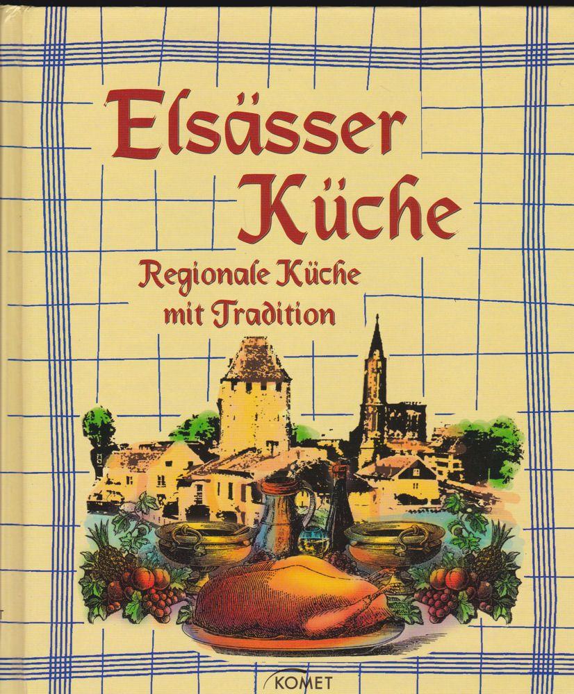 Elsasser Kuche Regionale Kuuche Mit Tradition Nr X022381