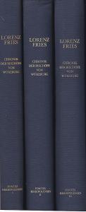 Fries, Lorenz Chronik der Bischöfe von Würzburg 742-1495: Bände 1-3 (von 6)